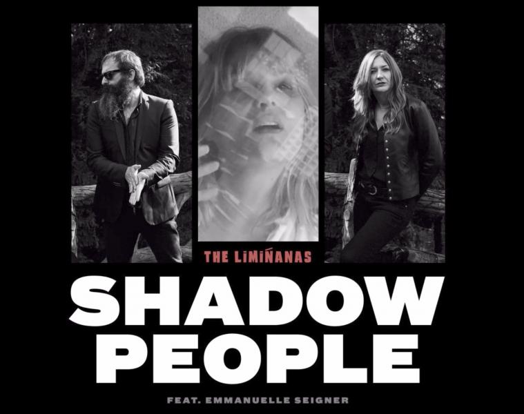 THE LIMINANAS - Shadow People - nouveau single