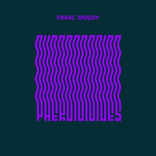 franc moody - Pheromones