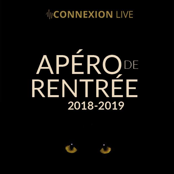 L'apéro de rentrée du connexion pour la saison 2018/2019