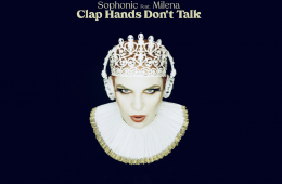 sophonic-milena-exclu-gigsonlive-clap-hands-dont-talk